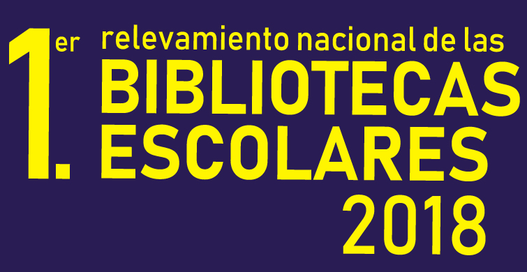 1er Relevamiento Nacional de las Bibliotecas Escolares 2018