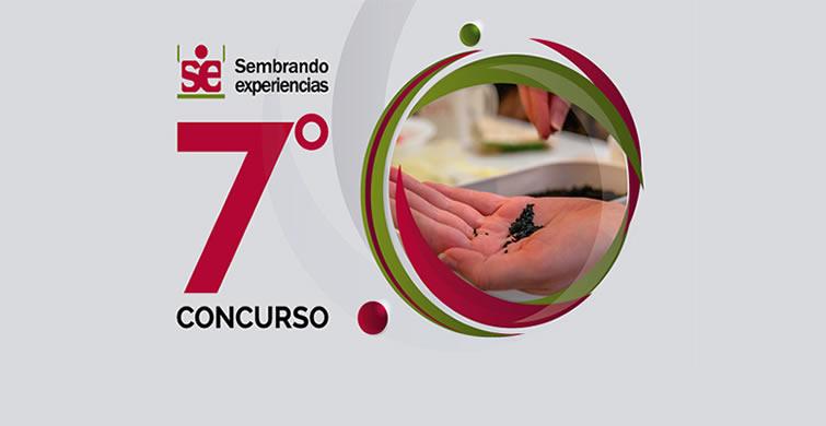 7º Concurso del Proyecto Sembrando Experiencias